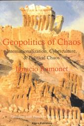 Geopolitics of Chaos