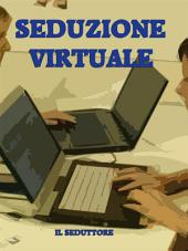 Seduzione Virtuale