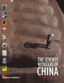 The Seventy Wonders of China PDF