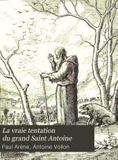 La vraie tentation du grand Saint Antoine: contes de Noël