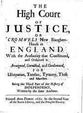 The High Court of Justice Or Cromwels New Slaughter House in England