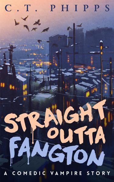 Download Straight Outta Fangton Book