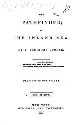 Works  The Pathfinder  or  The inland sea