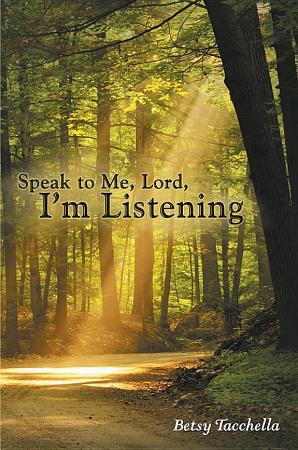 Speak to Me  Lord  I   m Listening PDF