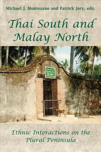 Thai South and Malay North Book