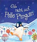 Gib nicht auf  Pelle Pinguin PDF