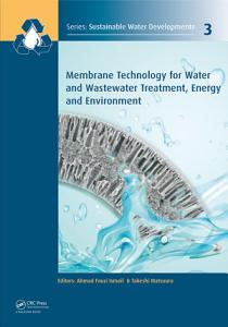 Membrane Technology for Water and Wastewater Treatment  Energy and Environment
