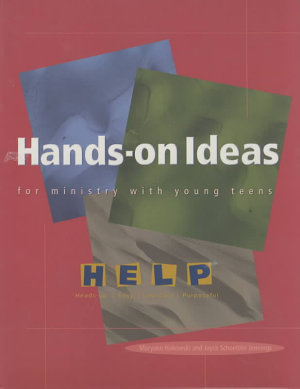 Hands on Ideas for Ministry with Young Teens PDF