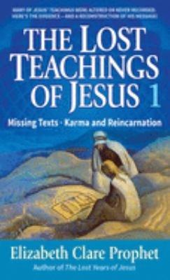 The Lost Teachings of Jesus