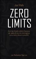 Zero limits  Lo straordinario sistema hawaiano per gioire di una vita meravigliosa in cui tutto    davvero possibile PDF