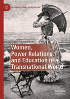 Women  Power Relations  and Education in a Transnational World PDF