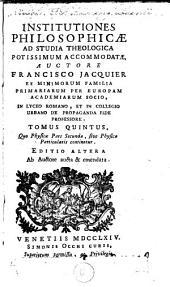 Institutiones philosophicae ad studia theologica: Volume 5