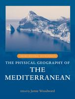 The Physical Geography of the Mediterranean PDF