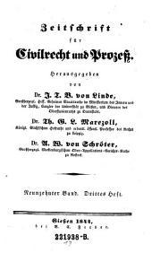 Zeitschrift für Civilrecht und Prozeß. Hrsg. von J(ustus) T(himotheus) B(althasar von) Linde, Th(eodor) G. L. Marezoll, J(ohann) N(epomuk) von Wening-Ingenheim: Band 19