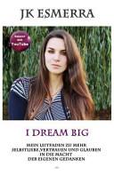 I Dream Big