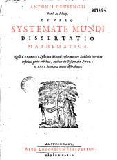 Antonii Deusingii... De Vero systemate mundi dissertatio mathematica... [Carmen J. Witten]