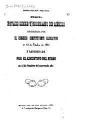 Constitución politica del estado libre y soberano de México: decretada por el Congreso constituyente lejislativo en 12 de octubre de 1861 y sancionada por el ejecutivo del mismo en 15 de octubre del espresado año