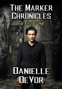 The Marker Chronicles, The First Trilogy