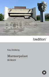 Marmorpalast: Roman