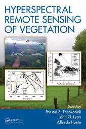 Hyperspectral Remote Sensing of Vegetation