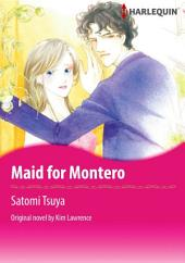 MAID FOR MONTERO: Harlequin Comics