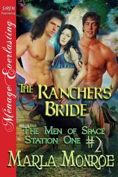 The Ranchers' Bride [The Men of Space Station One #2]