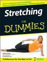 Stretching For Dummies PDF