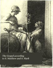 The Gospel According to S. Matthew and S. Mark