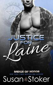 Justice for Laine: Badge of Honor: Texas Heroes, Book 4