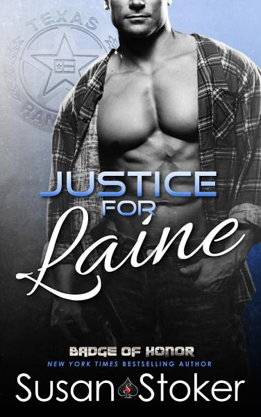 Justice For Laine A Policefirefighter Romantic Suspense