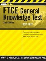 CliffsNotes FTCE General Knowledge Test with CD ROM  2nd Edition PDF
