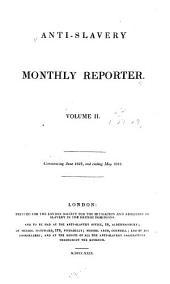 Anti-slavery Monthly Reporter: Volume 2
