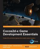 Cocos2d x Game Development Essentials PDF