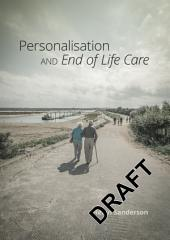 Personalisation and End of Life Care