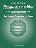 Melody All the Way   Book 1b PDF