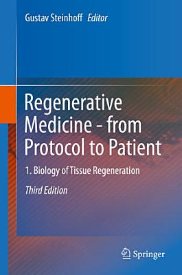 Regenerative Medicine   from Protocol to Patient PDF