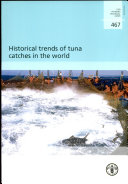 Historical Trends of Tuna Catches in the World