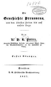 Die geschichte Preussens: von den ältesten zeiten bis auf unsere tage ...