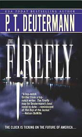 The Firefly: A Novel