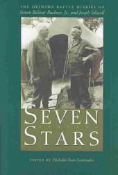 Seven Stars: The Okinawa Battle Diaries of Simon Bolivar Buckner, Jr. and Joseph Stilwell