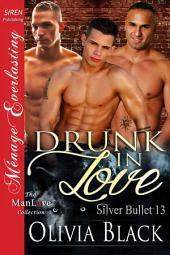 Drunk in Love [Silver Bullet 13]