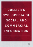 COLLIER'S CYCLOPEDIA OF SOCIAL AND COMMERCIAL INFORMATION