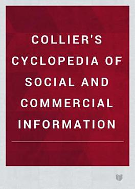 COLLIER S CYCLOPEDIA OF SOCIAL AND COMMERCIAL INFORMATION PDF