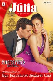 Júlia 623.: Egy luxushotel diszkrét bája (Chatsfield Hotel 16.)