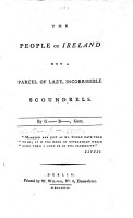 The People of Ireland Not a Parcel of Lazy  Incorrigible Scoundrels  By G  B   Gent PDF
