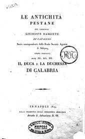 Le antichità pestane del canonico Giuseppe Bamonte di Capaccio socio corrispondente della Reale Società Agraria di Salerno ..