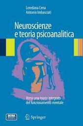 Neuroscienze e teoria psicoanalitica: Verso una teoria integrata del funzionamento mentale