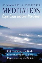 Toward a Deeper Meditation