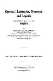 Georgia's Landmarks, Memorials, and Legends ...: Under the code duello. Landmarks and memorials. Historic churchyards and burial-grounds. Myths and legends of the Indians. Tales of the revolutionary camp-fires. Georgia miscellanies. Historic county seats, chief towns, and noted localities