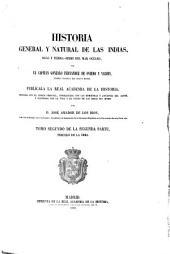 Historia general y natural de las Indias, Islas y Tierra-Firme del Mar Oceano: Tomo segundo de la segunda parte